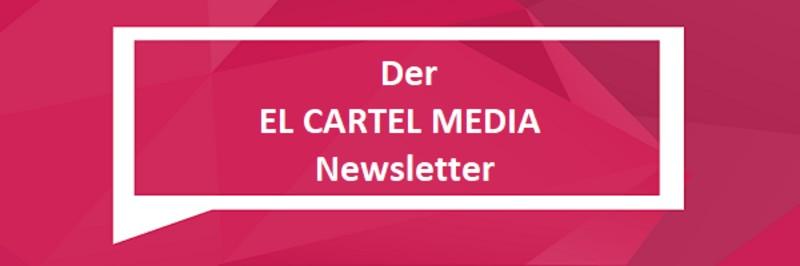 EL CARTEL MEDIA Newsletter