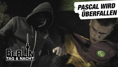 Berlin - Tag & Nacht: Pascal wird überfallen
