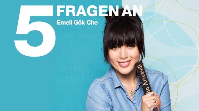 5 Fragen an Emell Gök Che